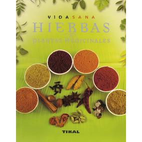 Libro Hierbas Y Plantas Medicinales (libro Formato Pdf)