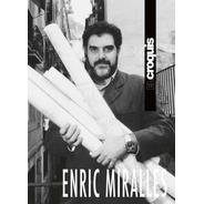 El Croquis- Enric Miralles
