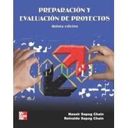 Preparación Y Evaluación De Proyectos / Sapag
