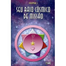 Seu Raio Cosmico De Missao