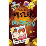 Gravity Falls - Guia De Misterio Y Diversion - Houghton