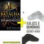 Livro Entendendo A Batalha Espiritual + Anjos E Demônios
