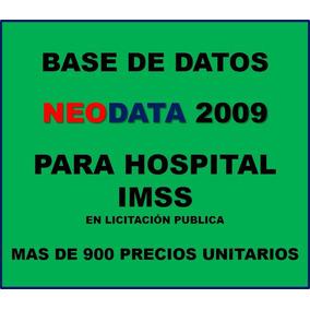 Base De Datos Neodata 2009 Para Hospitales Imss