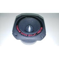 Tweeter Bala 300 Watts Con Capacitor Titanium Super Bullet