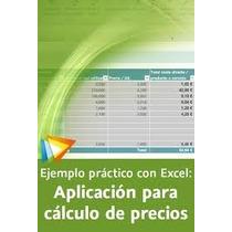 Curso Práctico Con Excel: Aplicación Para Cálculo De Precios
