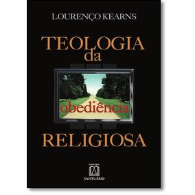 Livro - Teologia Da Obediencia Religiosa