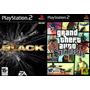 [ps2] Black + Gta San Andreas Playstation 2