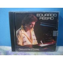Eduardo Assad - Orquestra E Coral - Cd Nacional