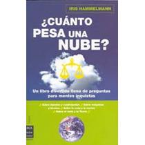 Cuanto Pesa Una Nube? Respuestas Científicas Pa Envío Gratis