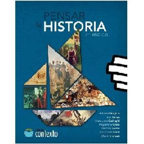 Pensar La Historia 2 Contexto - Segundo Año Ciclo Básico