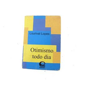 Leilão Livro Otimismo Todo Dia 6º Ediçao De Lorival L B3017