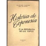 Historia De Toponesia Feliciano Fuentes Córdoba 1947