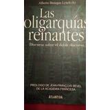 Alberto Benegas Lynch - Las Oligarquías Reinantes - Nuevo