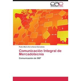 Libro Comunicacion Integral De Mercadotecnia - Nuevo