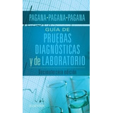 Pagana - Guía De Pruebas Diagnósticas Y De Laboratorio - 13°