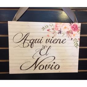 Letrero Banner Para Paje Boda Novios Aqui Viene La Novia