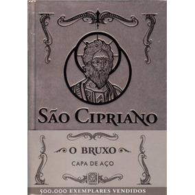 Livro - São Cipriano O Bruxo - Capa De Aço