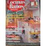 Revista De Decoración Cocinas Y Baños N° 94 Año 2000