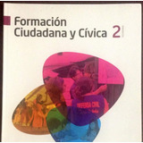 Formación Ciudadana Y Civica 2o De Secundaria Santillana