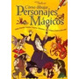 Como Dibujar Personajes Magicos