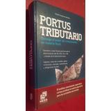Portus Tributario, Rodolfo Esquivel Spindola, Hess, 2010