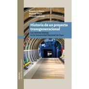 Historia De Un Proyecto Transgeneracional