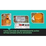 Tapa Envase De Refrigerante Aveo Optra Spark Epica 96420303