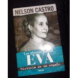 Nelson Castro - Los Ultimos Dias De Eva Peron - Vergara