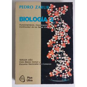 Libro Biologia 3 - Pedro Zarur Plus Ultra