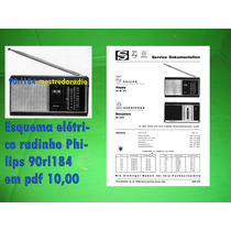 Esquema Elétrico Radinho Philips 90rl184 Em Pdf 15,00