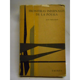 Fronteras Infernales De La Poesía José Bergamín Microcentro