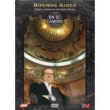 Pack 3 Dvds - En El Camino -buenos Aires - Mario Markic .-