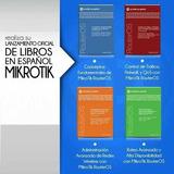 Mikrotik Libros Oficial En Español 7 Libros + 5 Laboratorios