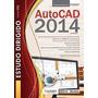 Livro Estudo Dirigido De Autocad 2014 Claudia Campos Lima