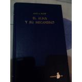 Libro El Alma Y Su Mecanismo Por Alice A. Bailey