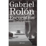 Gabriel Rolon - Encuentros (el Lado B Del Amor)