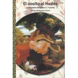 Casilda Rodrigañez - El Asalto Al Hades - Nuevo
