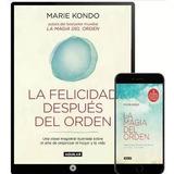 La Magia Del Orden De Marie Kondo + La Felicidad + Bonus Pdf