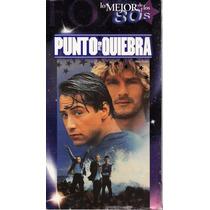 Punto De Quiebra - Keanu Reeves, Gary Busey, Swayze - 1 Vhs