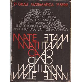 Livro Matematica 2º Grau 1ª Seri Gelson Iezzi Osvaldo Dolce