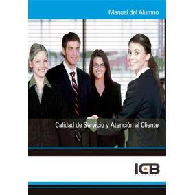 Calidad De Servicio Y Atención Al Cliente(libro Promoción Y