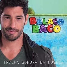 Cd Balacobaco - Trilha Sonora Da Novela Da Rede Record,novo