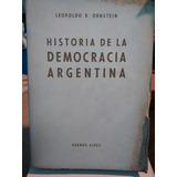 La Historia De La Democracia Argentina. Leopoldo R.ornstein