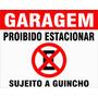 Placa Ps2mm Garagem Proibido Estacionar Suj Guincho 40x50cm