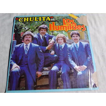 Los Humildes - Chulita (disco Lp)