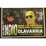 Afiche Del Recital Del Indio Solari En Olavarria 2017