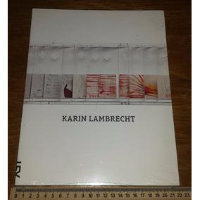 Karin Lambrecht - Cosac Naify - Livro Novo