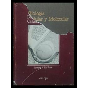 Biología Celular Y Molecular, Ernest J. Dupraw