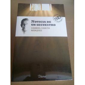 Libro Noticia De Un Secuestro