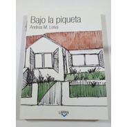 Bajo La Piqueta - Leiva - Larria, 2020